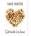 "Postkort - ""Save Water - Drink Wine"""