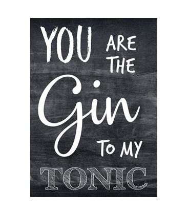 "Postkort - ""You are the gin....."""