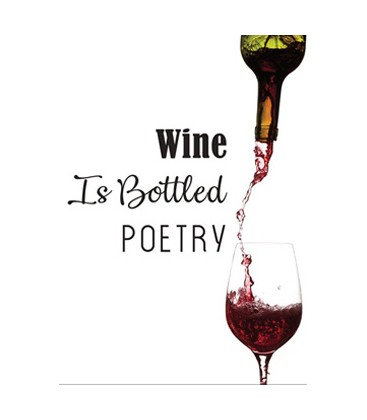 "Postkort - ""Wine is bottled poetry"""