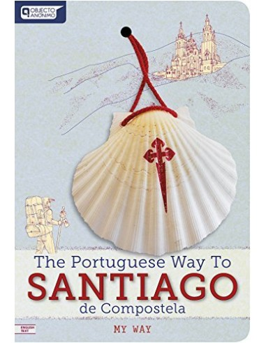 The Portuguese way to Santiago de compostela